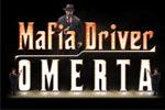 Mafia - Driver Omerta