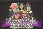 Frontier Heroes