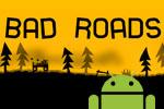скачать Bad Roads